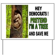 SAVE A BABY Yard Sign