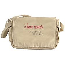 I Have Cancer Messenger Bag