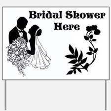 Bridal Shower Here Yard Sign