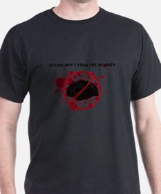 Don't Feed the Zombies T-Shirt