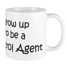 Grow Up Border Patrol Agent Coffee Mug
