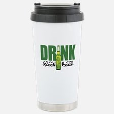 Drink Green Beer Stainless Steel Travel Mug