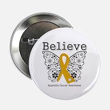 """Believe Appendix Cancer 2.25"""" Button"""