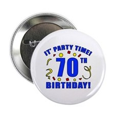 """70th Birthday Party Time 2.25"""" Button"""