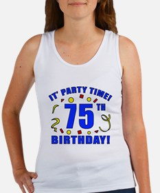 75th Birthday Party Time Women's Tank Top