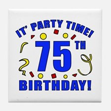 75th Birthday Party Time Tile Coaster
