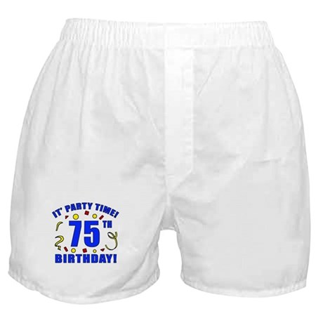 75th Birthday Party Time Boxer Shorts