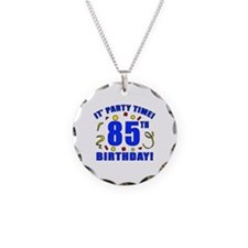 85th Birthday Party Time Necklace