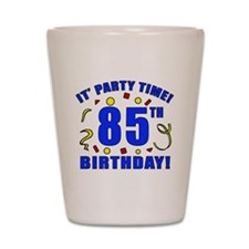 85th Birthday Party Time Shot Glass