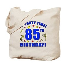 85th Birthday Party Time Tote Bag