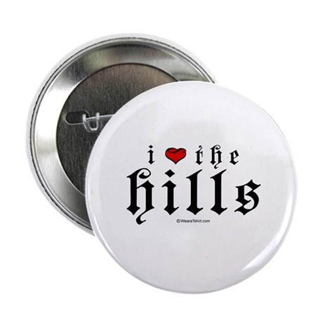 I love the hills - Button
