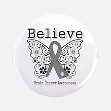 """Believe Brain Cancer 3.5"""" Button"""