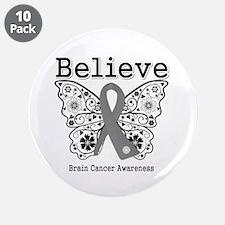 "Believe Brain Cancer 3.5"" Button (10 pack)"