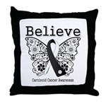 Believe - Carcinoid Cancer Throw Pillow
