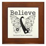 Believe - Carcinoid Cancer Framed Tile