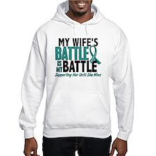 My Battle Too Ovarian Cancer Hoodie