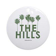 The Hills -  Ornament (Round)