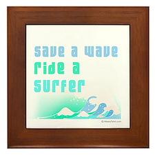 Save a wave - Framed Tile