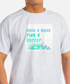 Save a wave -  Ash Grey T-Shirt