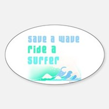 Save a wave - Oval Decal