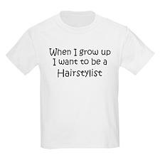 Grow Up Hairstylist Kids T-Shirt