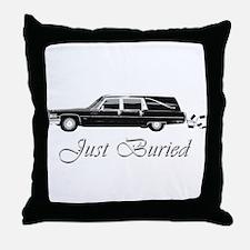 JUST BURIED Throw Pillow