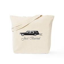 JUST BURIED Tote Bag