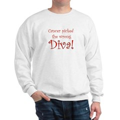Cancer Picked the Wrong Diva Sweatshirt