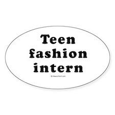 Teen Fashion Intern - Oval Decal