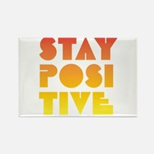 Stay Positive Rectangle Magnet