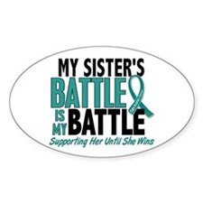 My Battle Too Ovarian Cancer Decal