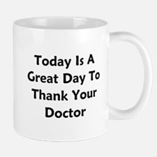 Great To Thank Your Doctor Mug