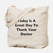 Great To Thank Your Doctor Tote Bag