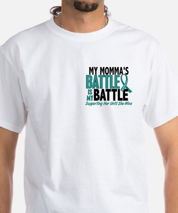 My Battle Too Ovarian Cancer White T-Shirt