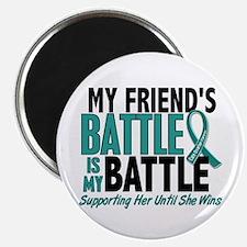 My Battle Too Ovarian Cancer Magnet