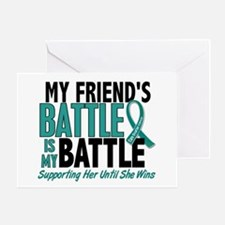 My Battle Too Ovarian Cancer Greeting Card