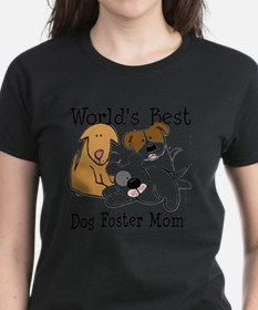 worldbestdogFOSTERmom T-Shirt