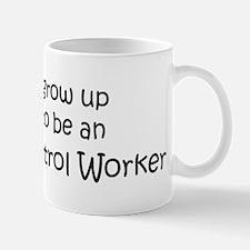 Grow Up Animal Control Worker Mug