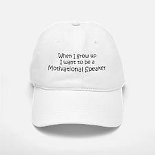 Grow Up Motivational Speaker Baseball Baseball Cap