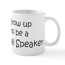 Grow Up Motivational Speaker Mug