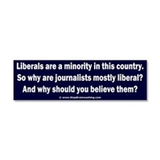 Liberals are a minority. Car Magnet 10 x 3