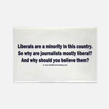 Liberals are a minority. Rectangle Magnet (100 pac