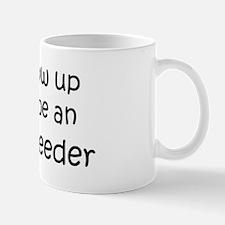 Grow Up Animal Breeder Mug