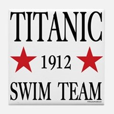 Titanic Swim Team Ceramic Tile Coaster