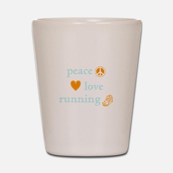 Peace, Love and Running Shot Glass