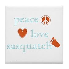 Peace, Love and Sasquatch Tile Coaster