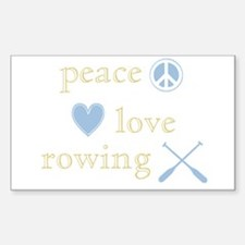 Peace, Love and Rowing Decal