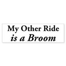My Other Ride Is A Broom Bumper Bumper Sticker