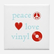 Peace, Love and Vinyl Tile Coaster