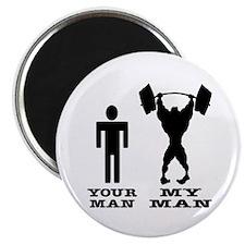 My Man vs. Your Man Magnet